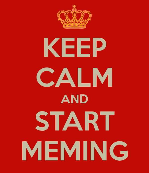 Walter-vanderScheer-keep-calm-and-start-meming