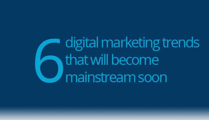 The top 5 emerging trends in digital marketing